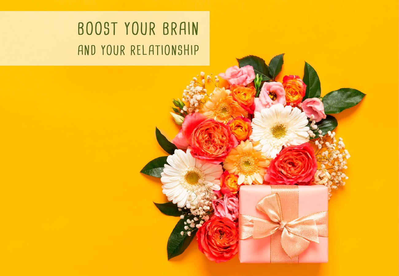 Boost Your Brain And Your Relationship